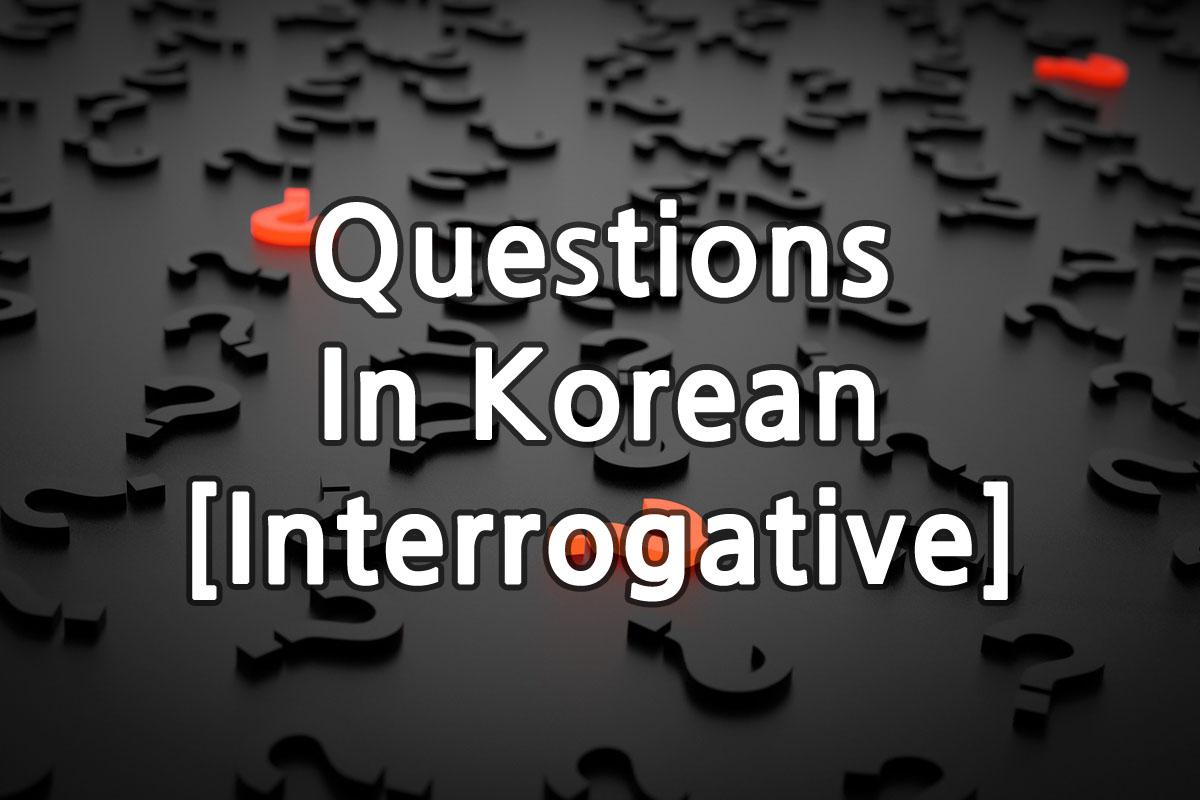 Questions in Korean (Interrogative) img