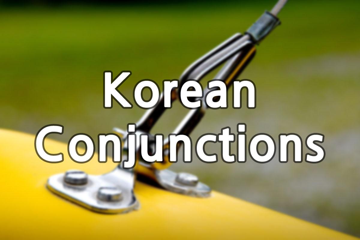 Korean Conjunctions img