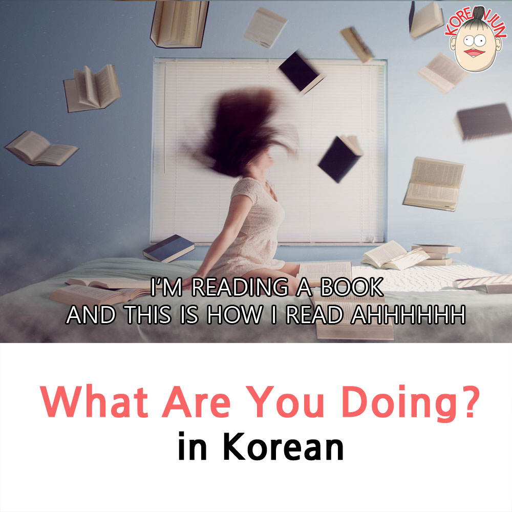 What Are You Doing in Korean 1